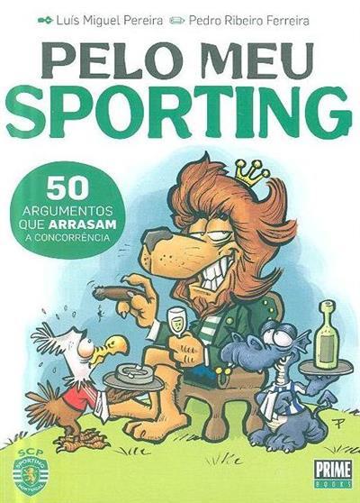 Pelo meu Sporting (Luís Miguel Pereira)