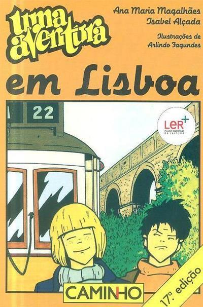 Uma aventura em Lisboa (Ana Maria Magalhães, Isabel Alçada)