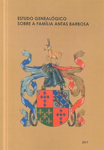 Estudo genealógico sobre a Família Antas Barbosa (José Mattoso, José Augusto Sotto Mayor Pizarro)