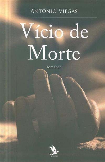 Vício de morte (António Viegas)