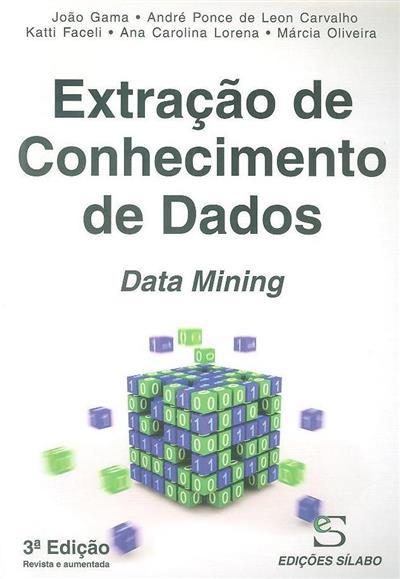 Extração de conhecimento de dados (João Gama... [et al.])