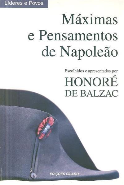 Máximas e pensamentos de Napoleão (escolhidos e apresentados por Honoré de Balzac)