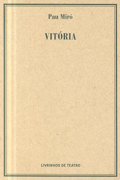 Vitória (Pau Miró)