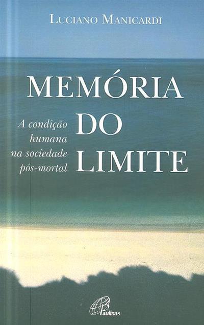 Memória do limite (Luciano Manicardi)