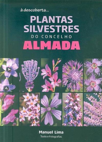 Plantas silvestres do concelho de Almada (Manuel Lima)