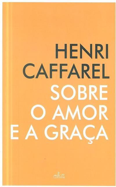 Sobre o amor e a graça (Henri Caffarel)