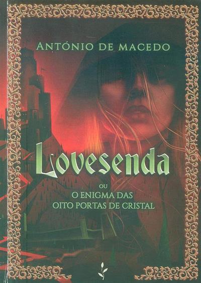 Lovesenda ou o enigma das oito portas de cristal (António de Macedo)