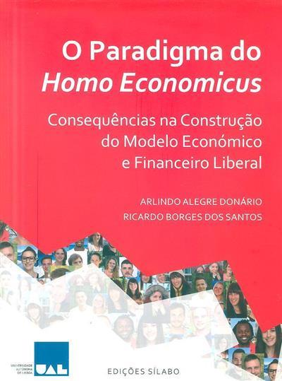 O paradigma do homo economicus (Arlindo Alegre Donário, Ricardo Borges dos Santos)