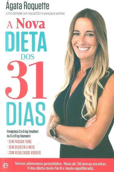 A nova dieta dos 31 dias (Ágata Roquette)
