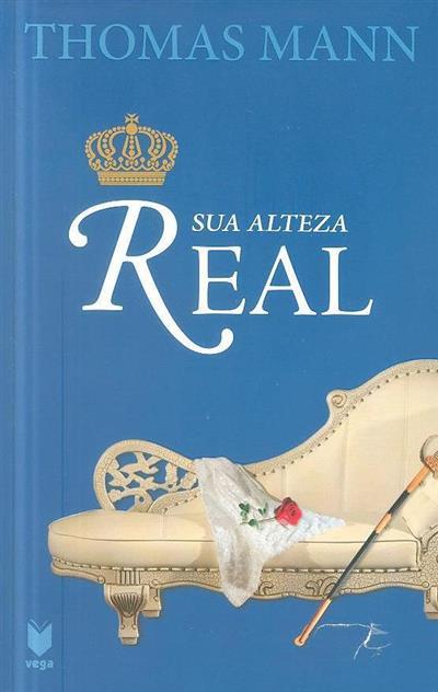Sua Alteza Real (Thomas Mann)