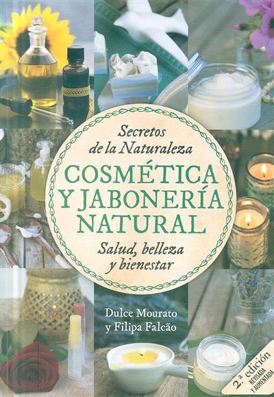 Cosmética y jaboneria natural (Dulce Mourato, Filipa Falcão)