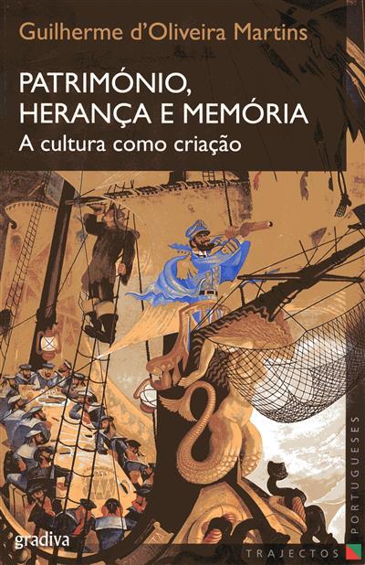 Património, herança e memória (Guilherme d'Oliveira Martins)