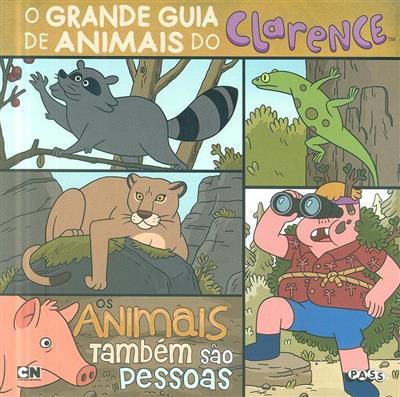 O grande guia de animais do Clarence (Brian Elling)