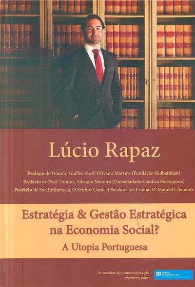 Estratégia & gestão estratégica na economia social? (Lúcio Rapaz)