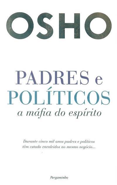 Padres e políticos (Osho)