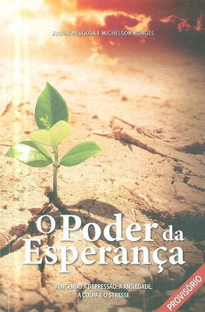 O poder da esperança (Julián Melgosa, Michelson Borges)