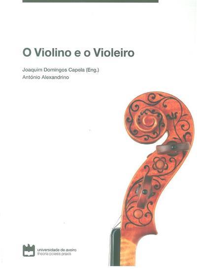 O violino e o violeiro (Joaquim Domingos Capela, António Alexandrino)