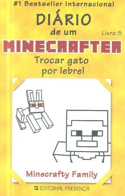 Trocar gato por lebre! (Minecrafty Family)