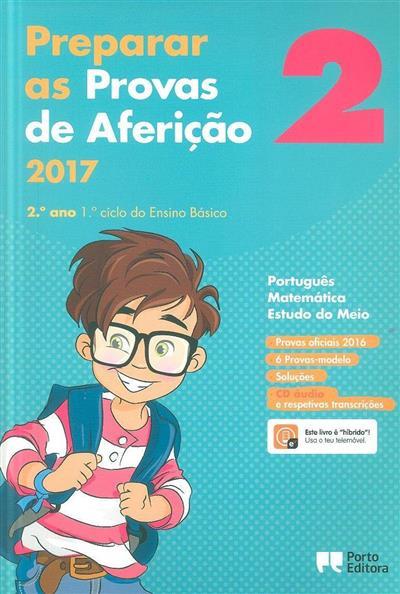 Preparar as provas de aferição 2017 (José Sousa Batista)