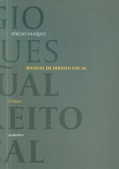 Manual de direito fiscal (Sérgio Vasques)