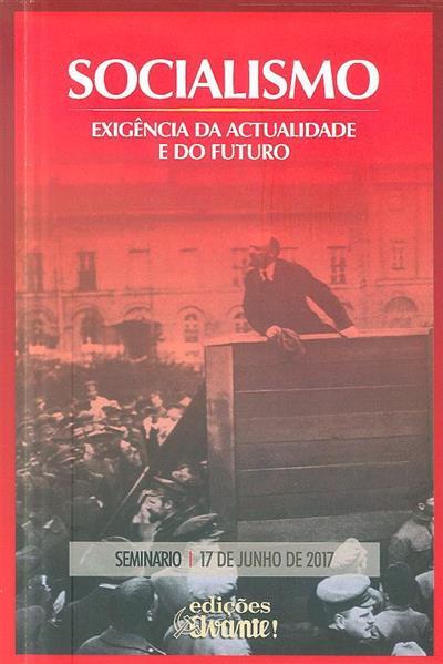 """Socialismo (Seminário """"Socialismo, exigência da actividade e do futuro"""")"""