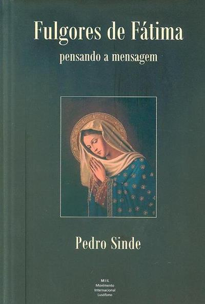 Fulgores de Fátima (Pedro Sinde)
