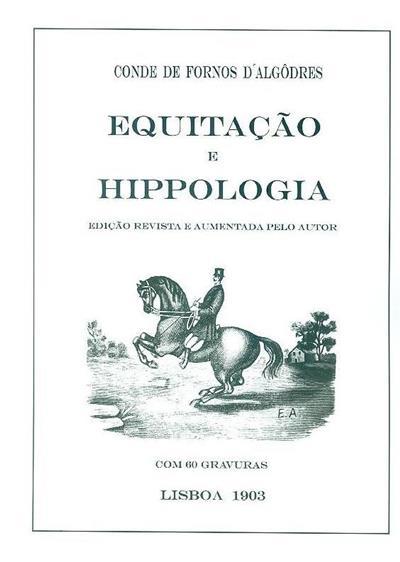 Equitação e hippologia (Conde de Fornos d'Algôdres)