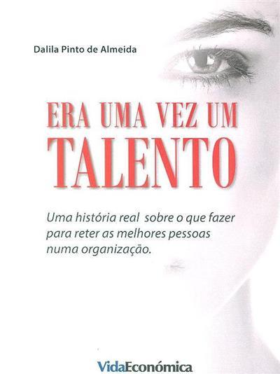 Era uma vez um talento (Dalila Pinto de Almeida)