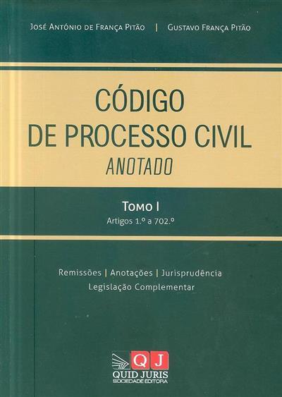 Código de processo civil anotado (José António de França Pitão, Gustavo França Pitão )