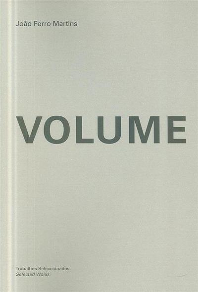 Volume (João Ferro Martins)