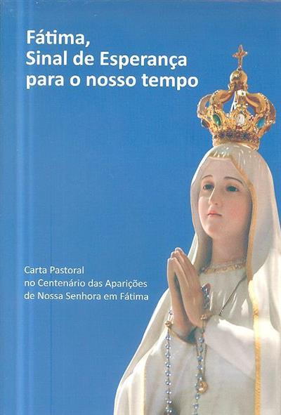 Fátima, sinal de esperança para o nosso tempo (Conferência Episcopal Portuguesa)