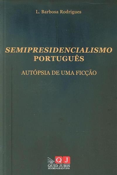 Semipresidencialismo português (L. Barbosa Rodrigues)