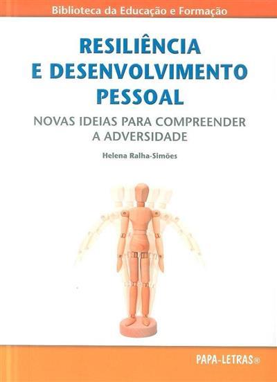 Resiliência e desenvolvimento pessoal (Helena Ralha-Simões)
