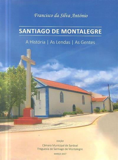 Santiago de Montalegre (Francisco da Silva António)