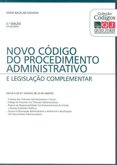 Novo código do procedimento administrativo e legislação complementar (compil. Jorge Bacelar Gouveia)