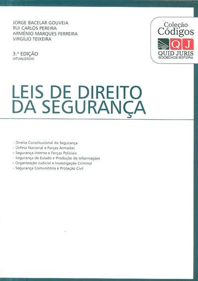 Leis de direito da segurança (Jorge Bacelar Gouveia... [et al.])