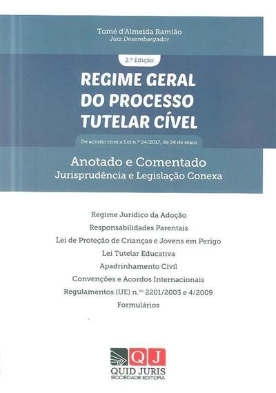Regime geral do processo tutelar cível (Tomé d'Almeida Ramião)