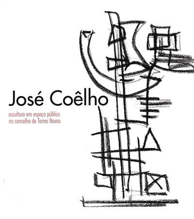 José Coêlho (textos José-Augusto França... [et al.])