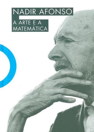 A arte e a matemática (Nadir Afonso)