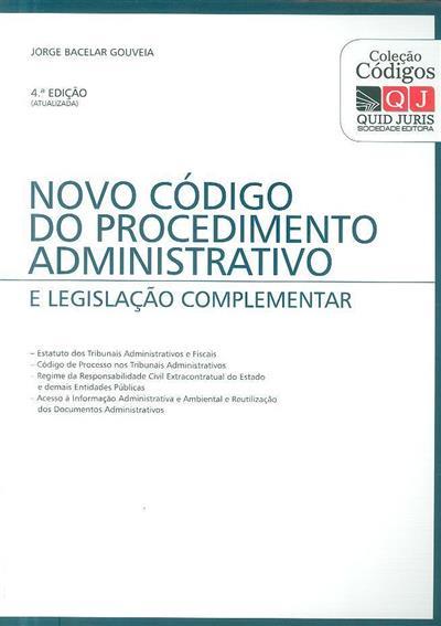 Novo código do procedimento administrativo e legislação complementar ( Jorge Bacelar Gouveia)