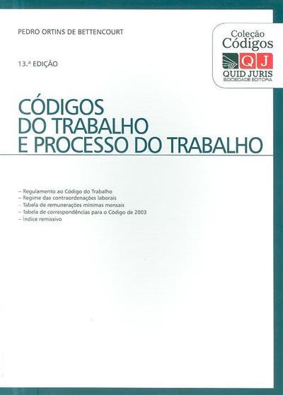 Códigos do trabalho e de processo do trabalho (Pedro Ortins de Bettencourt)