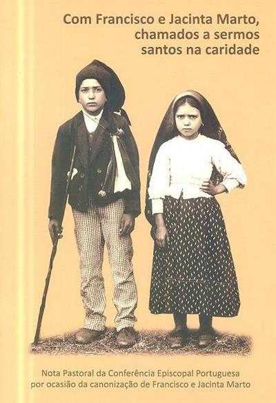 Com Francisco e Jacinta Marto, chamados a sermos santos na caridade (Conferência Episcopal Portuguesa)