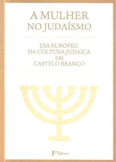 A mulher no judaísmo (Jornada Dia Europeu da Cultura Judaica)