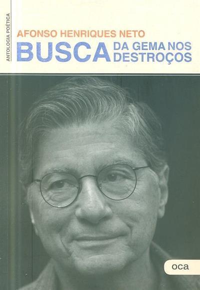 Busca da gema nos destroços (Afonso Henriques Neto)