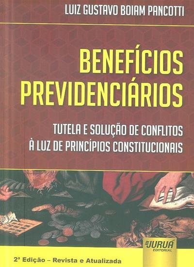 Benefícios previdenciários (Luiz Gustavo Boiam Pancotti)