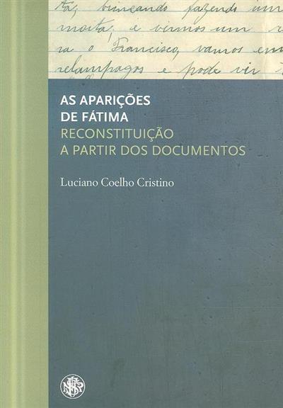 As aparições de Fátima (Luciano Coelho Cristino)