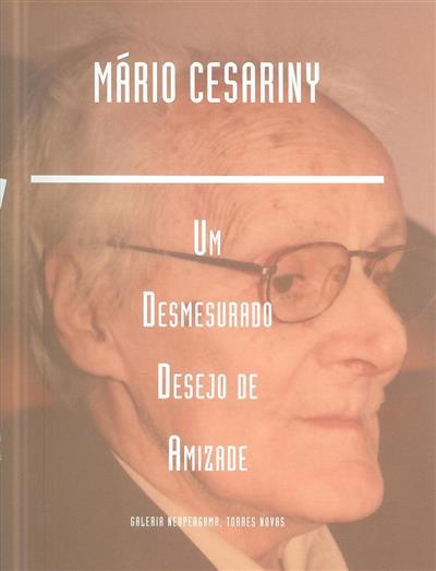 Mário Cesariny (org. da ed., sel. de textos e rev. Laura Mateus Fonseca)