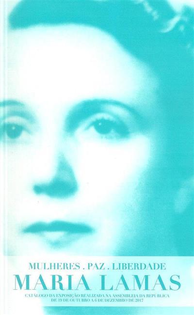 Mulheres, paz, liberdade (texto Alexandra Luís... [et al.])