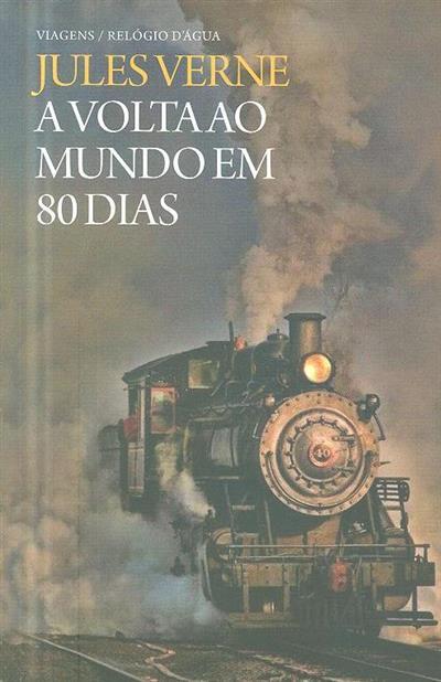 A  volta ao mundo em 80 dias (Jules Verne)