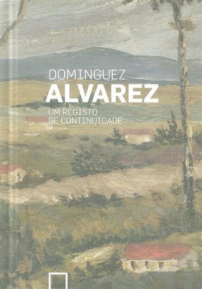 Dominguez Alvarez (coord. Victor Guedes, António Gonçalves, Jorge Velhote)